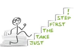 Figur läuft eine Treppe hinauf auf der steht: Just take the first step!